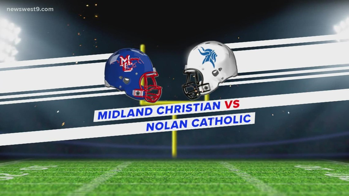 Week 4   Midland Christian vs. Nolan Catholic