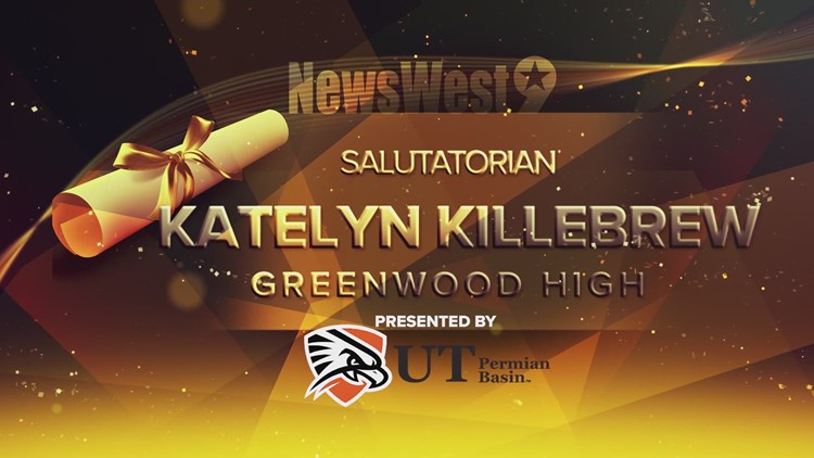 Katelyn Killebrew - Salutatorian of Greenwood High