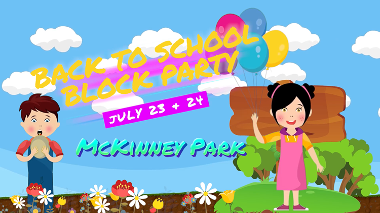 Get ready for the back-to-school block party at McKinney Park