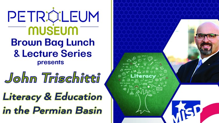 Petroleum Museum hosts education-focused Lunch and Lecture