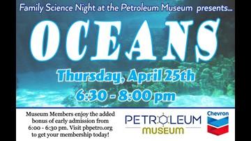 Petroleum Museum holding 'Oceans' Family Science Night