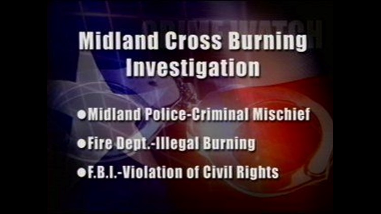 Multiple Agencies Investigating Cross Burning in Midland